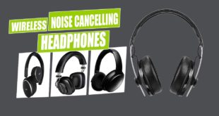 Top 10 Best Noise Cancelling Wireless Headphones